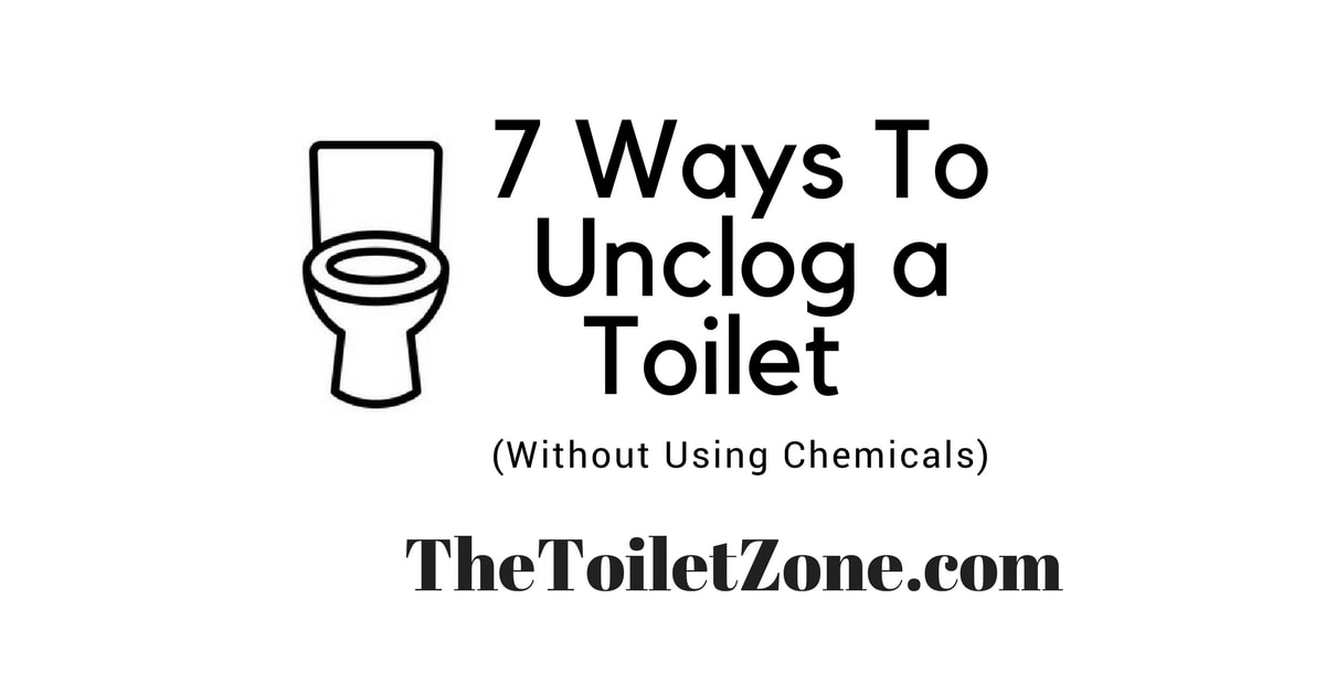 ways to unclog toilet