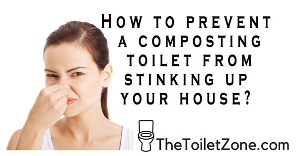 prevent smelly composting toilet