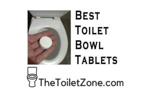Best Toilet Bowl Tablets | Drop-In Reviews 2018