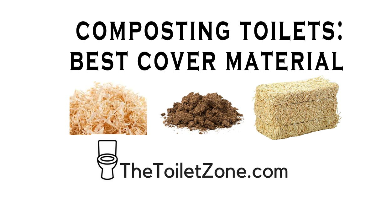 best cover material for composting toilets