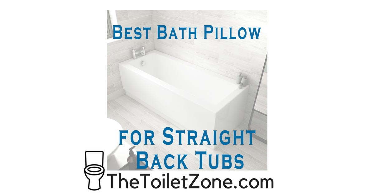 best straight back bath pillow