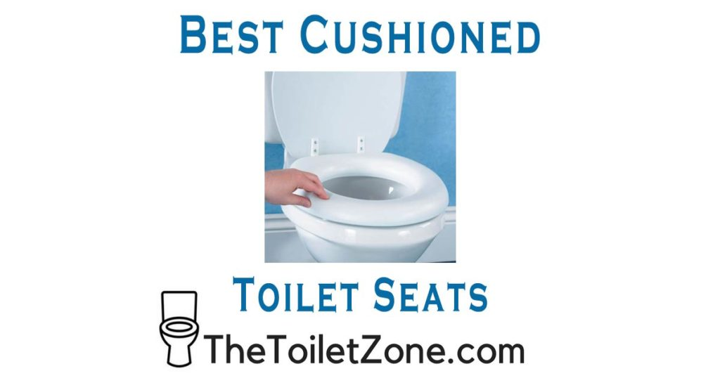 best cushioned toilet seats