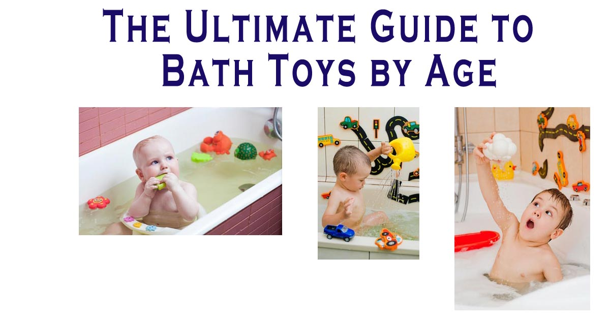 guide to kids bath toys by age and developmental stage
